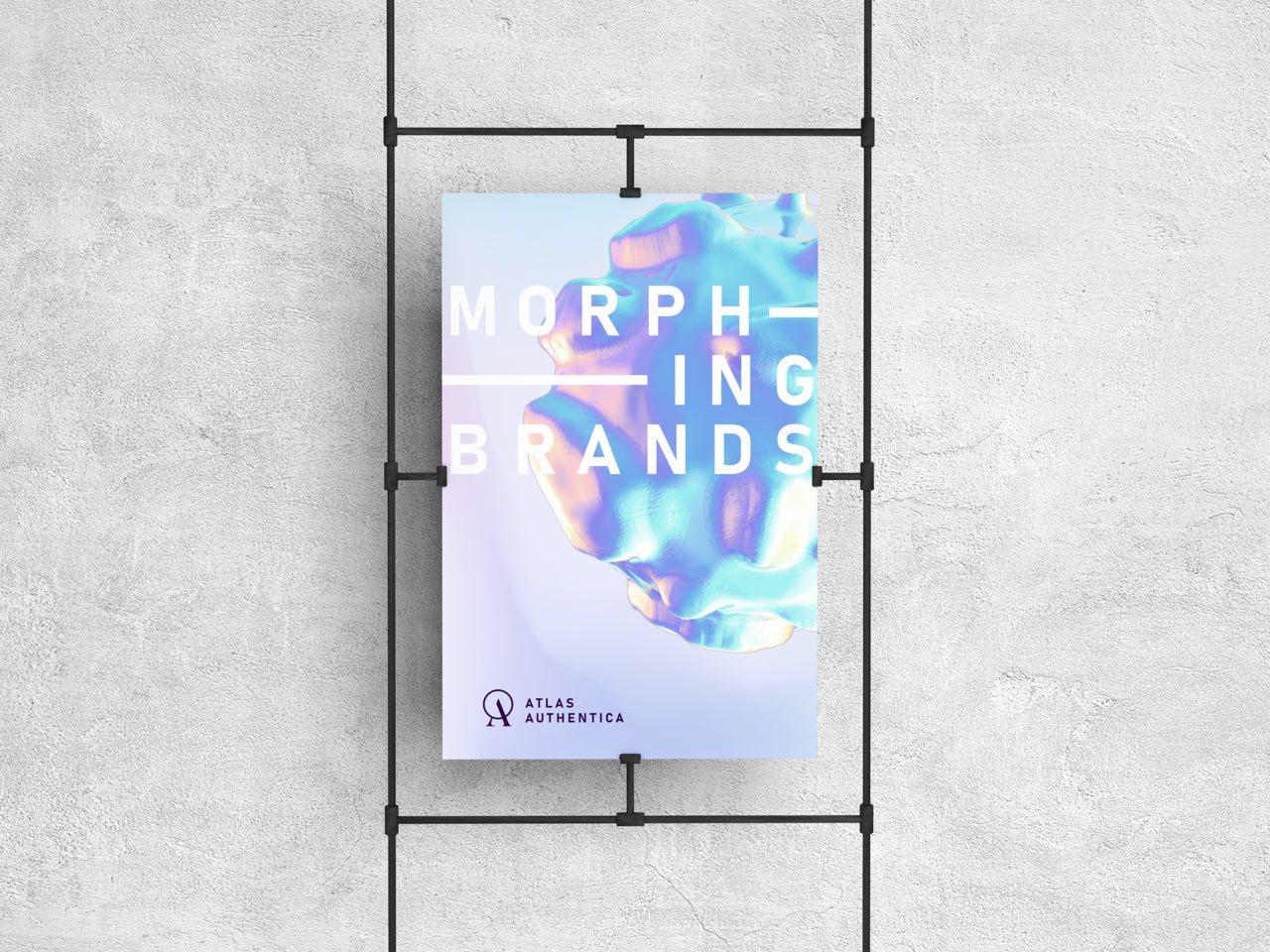 Atlas Authentica poster with our slogan: Morphing Brands